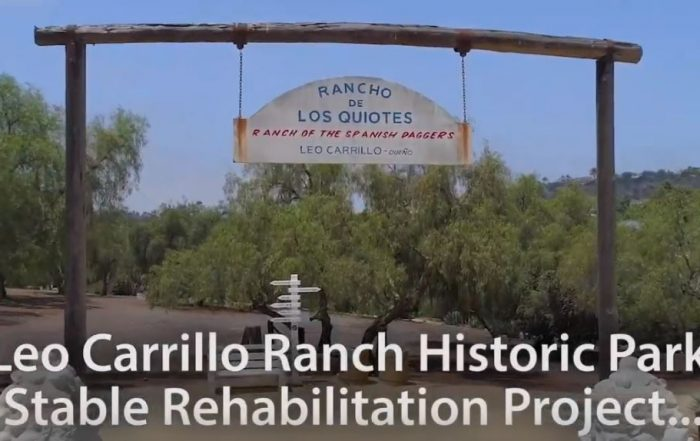 Video-Leo-Carrillo-Ranch-Historic-Park-Rehabilitation-Project